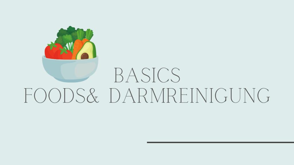 Basic der Darmreinigung Happy Darm