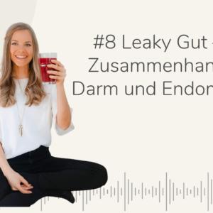 Purely You Podcast Leaky Gut Zusammenhang von Endometriose und Darm Nina Lehmann