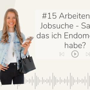 Purely you Podcast Nina Lehmann Arbeiten und Jobsuche mit Endometriose - Sag ich das ich Endometriose habe?